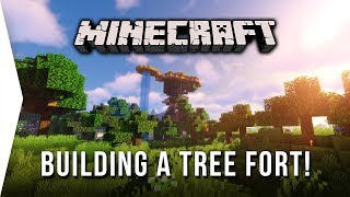 Building a Tree Fort ► Minecraft #3 Survival Let's Play - Natural Construction & New Home Base!