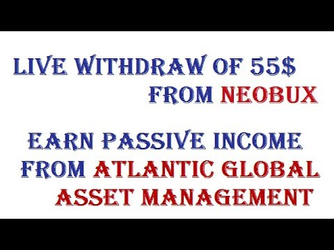 Live Withdraw of 55$ From Neobux - Join Atlantic Global Asset Management (AGAM) For Passive Income