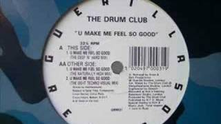 Drum Club - U Make Me Feel So Good