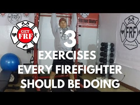 3 Exercises Every Firefighter Must Do