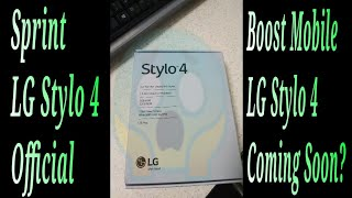 OMG!!! SPRINT LG STYLO 4 IS OFFICIAL Specs IS BOOST MOBILE LG STYLO 4 COMING SOON?