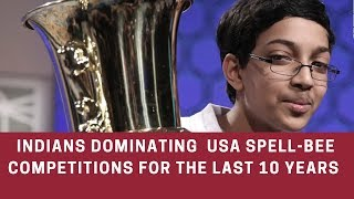 10  victorious years of Indians in a Spell-bee competition in USA