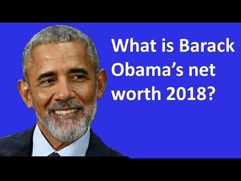 What is Barack Obama's net worth 2018?
