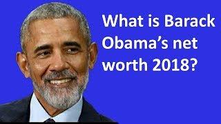 What is Barack Obama's net worth 2018?