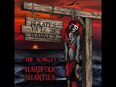 The Scarlet - Hardfolk Shanties (Full Album)