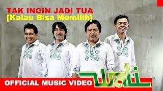 Wali Band - Tak Ingin Jadi Tua (Kalau Bisa Memilih) - Official Music Video - Stafaband