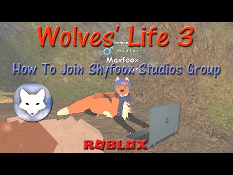 Roblox Wolves Life 3 How To Join Shyfoox Studios Group Hd - Roblox Wolves Life 3 How To Join Shyfoox Studios Group Hd