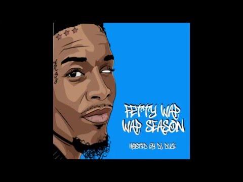 FETTY WAP - WAP SEASON