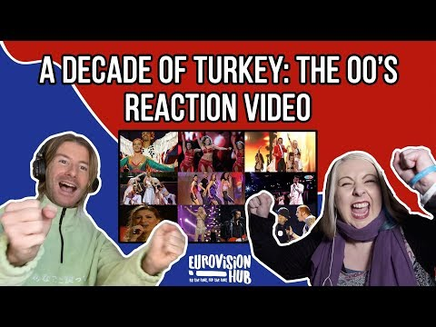 A Decade Of Turkey At Eurovision: The 00's (Reaction Video)