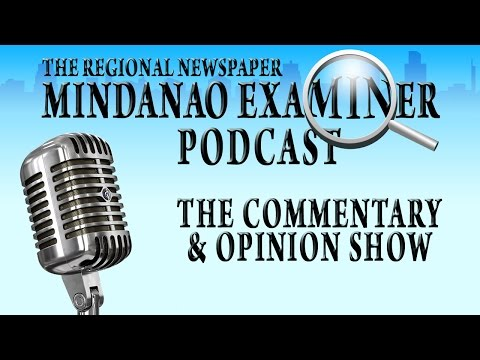 Mindanao Examiner Podcast July 06, 2016
