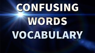 Confusing Words in English - Homophones - Vocabulary