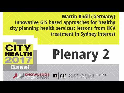 City Health 2017:Martin Knöll (Germany) Innovative GIS based approaches for healthy city planning