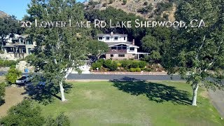 20 Lower Lake Rd. Lake Sherwood CA - Property Video
