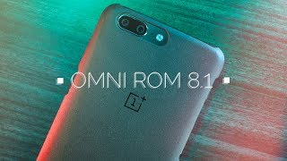Android 8.1 For OnePlus 5/5T & 3/3T - OMNI ROM