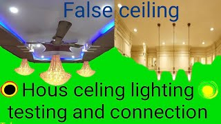 False ceiling LED bulbs connection in house switch control line's diagram basics |Telugu