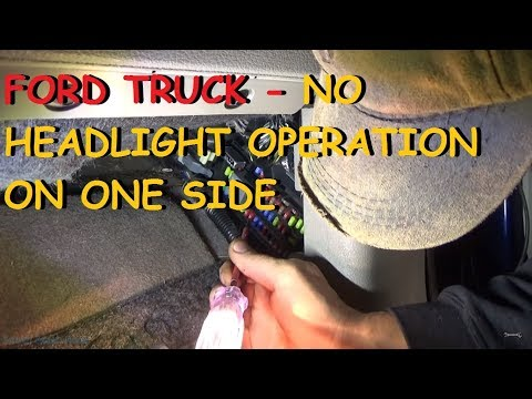 Ford Truck - One Headlight Not Working