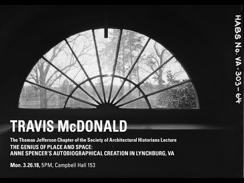 Travis McDonald-The Thomas Jefferson Chapter of the Society of Architectural Historians