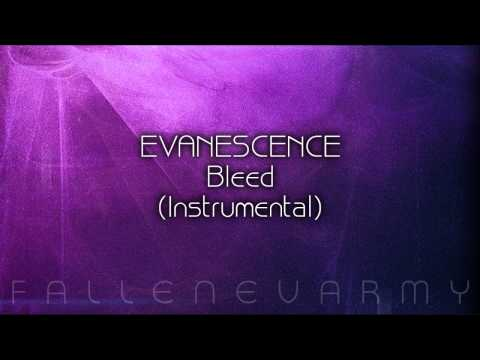Evanescence - Bleed (Instrumental)