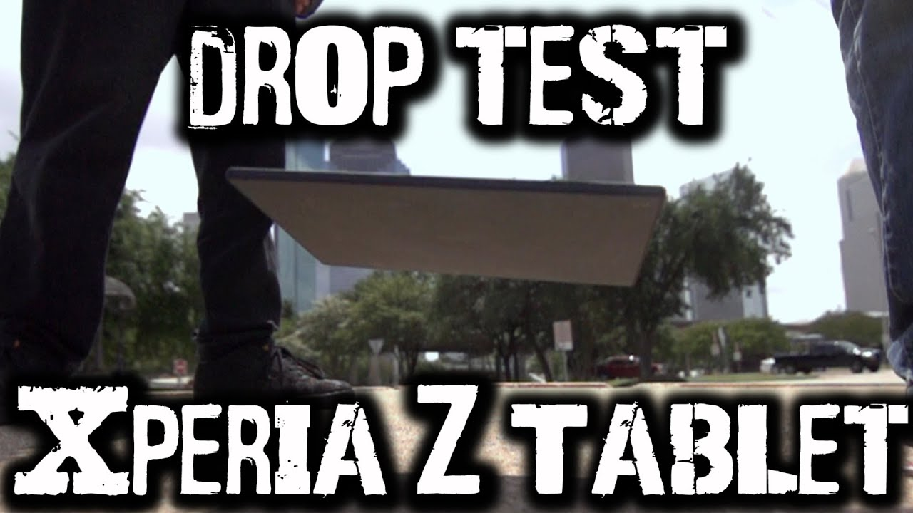 Drop Test: Sony Xperia Z Tablet
