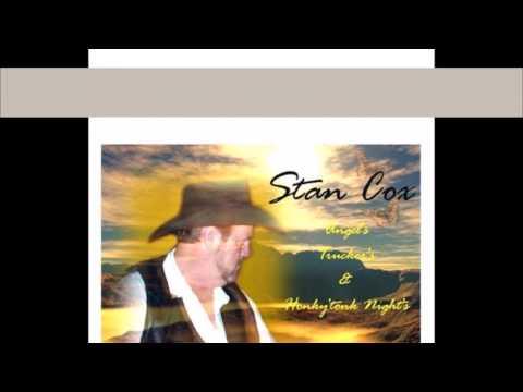Stan Cox video Too Many Honky'Tonks