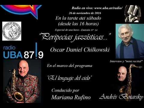 """""""Peripecias jazzísticas…"""" - Emisión Nº 34 - ANDRÉS BOIARSKY. Interview"""