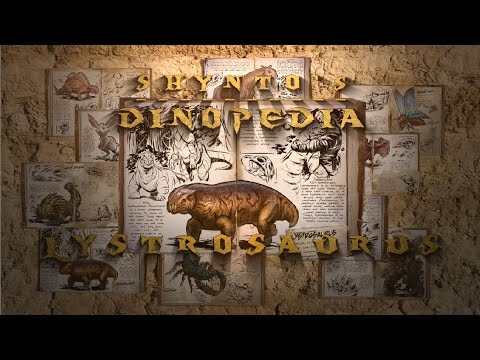 Shyntos Dinopedia: #005 Lystrosaurus