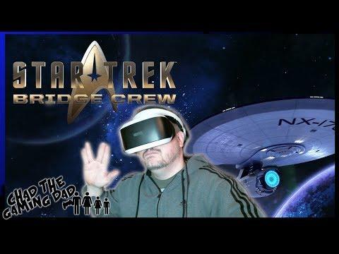 Star Trek: Bridge Crew!!   PSVR   Chad The Gaming Dad