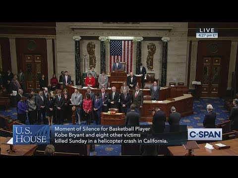 U.S. House Moment Of Silence For Kobe Bryant & Victims Of Helicopter Crash