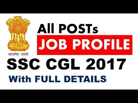 SSC CGL 2017 - ALL POST - JOB PROFILE