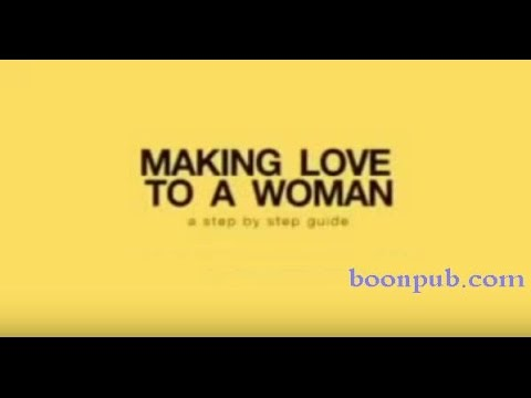 8 Step Making Love To A Woman.