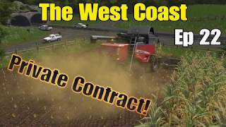 Let's Play Farming Simulator 17 PS4: The West Coast, Ep 22 (Private Contract!)