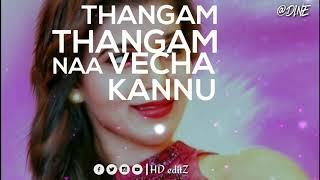 adi nee enaku venum adi thangame thangam💕whatsapp status tamil💕 | ❤love status❤ | #HD editz