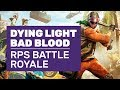 Dying Light: Bad Blood - RPS Compete In An Infected Battle Royale