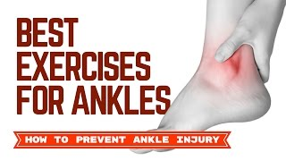 Best Exercises for ankles | Ankle Pain Relief