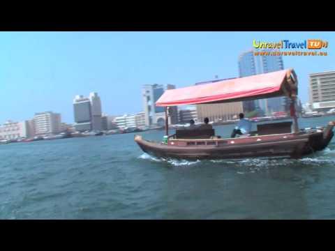Dubai Creek, Dubai, The United Arab Emirates - Unravel Travel TV
