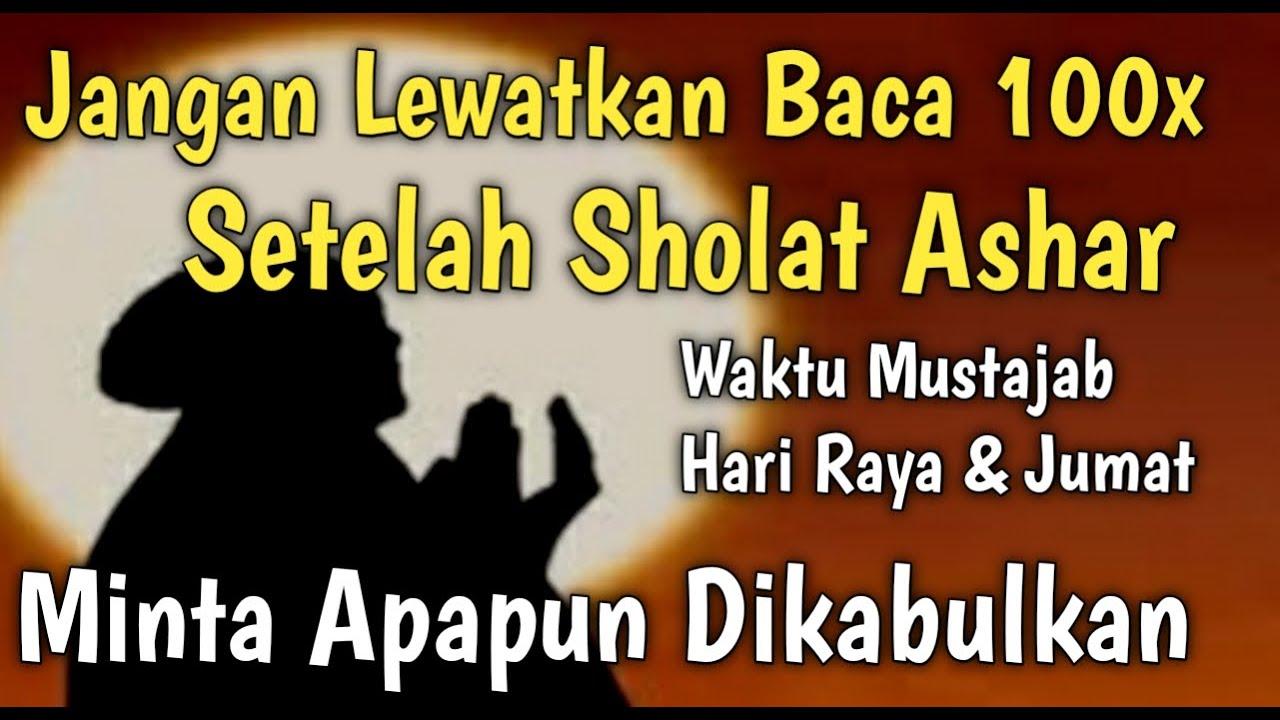 Jangan Tinggalkan Baca Setelah Ashar,Rezeki DerasTak Akan ...