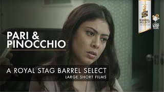 TRAILER I PARI & PINOCCHIO I ROYAL STAG BARREL SELECT LARGE SHORT FILMS