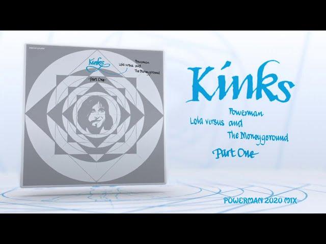 The Kinks - Powerman 2020 Mix (Lola Versus Powerman 50th Anniversary)