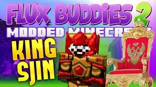 Minecraft Mods - Flux Buddies 2.0 #129 KING SJIN