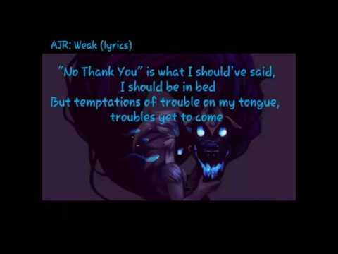 AJR- Weak (Lyrics)