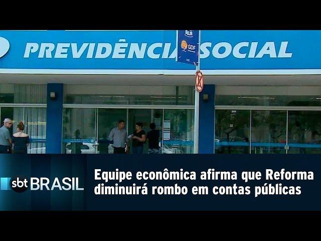 Equipe econômica afirma Reforma diminuirá rombo em contas públicas   SBT Brasil (22/02/19)