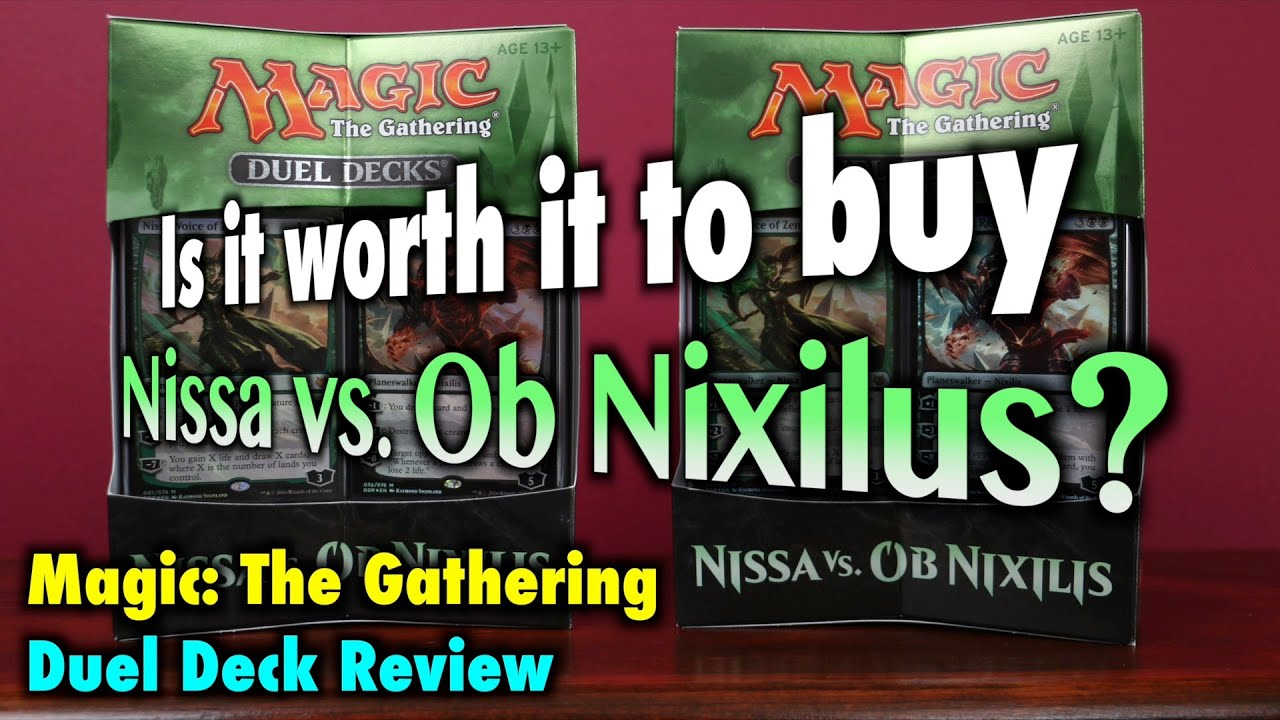 Mtg Is It Worth It To Buy The Nissa Vs Ob Nixilis Duel