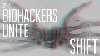 SHIFT: Biohacking Documentary