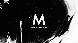 M Hair and Beauty - Coming to a Covid Safe Salon