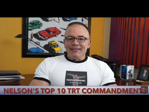 Nelson's Top 10 Testosterone Replacement Commandments