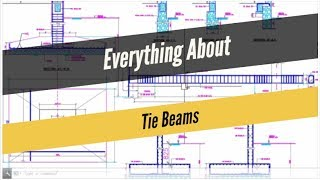 everything you need to know about tie beams