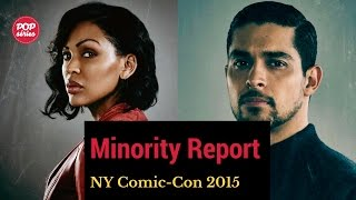 NYCC 2015: Wilmer Valderrama e Meagan Good de Minority Report