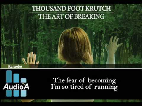 Thousand Foot Krutch - Breathe You In [Lyrics] mp3