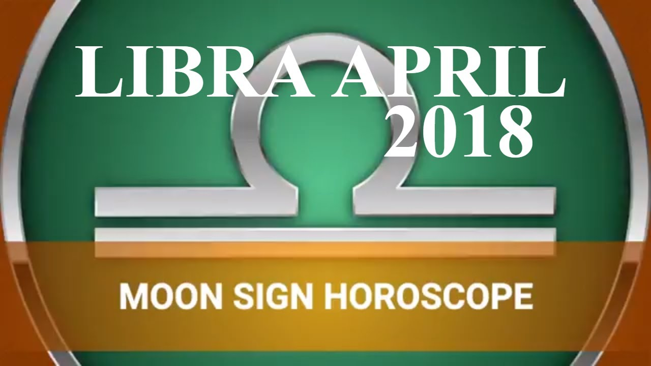 Libra April 2018 Horoscope | Tula Rashi Moon Sign (Vedic), Lucky Numbers,  Colors, Gemstones and Days