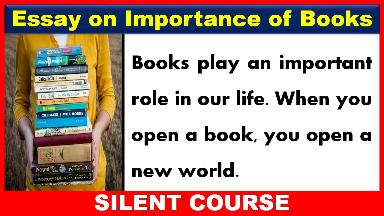 Essay on Importance/Value of Books | Essay on Book In English